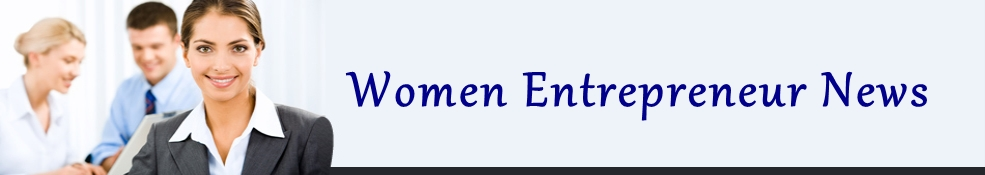 Women Entrepreneur News